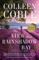 Go to record The view from Rainshadow Bay