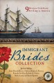 Go to record The immigrant brides romance collection : 9 stories celebr...